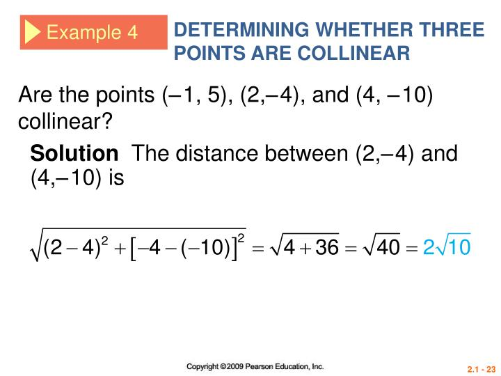 DETERMINING WHETHER THREE POINTS ARE COLLINEAR