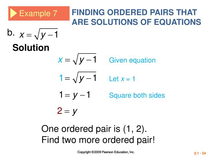 FINDING ORDERED PAIRS THAT ARE SOLUTIONS OF EQUATIONS