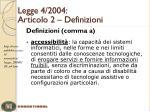 legge 4 2004 articolo 2 definizioni