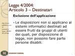 legge 4 2004 articolo 3 destinatari2