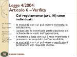 legge 4 2004 articolo 6 verifica1