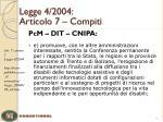 legge 4 2004 articolo 7 compiti4