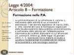 legge 4 2004 articolo 8 formazione