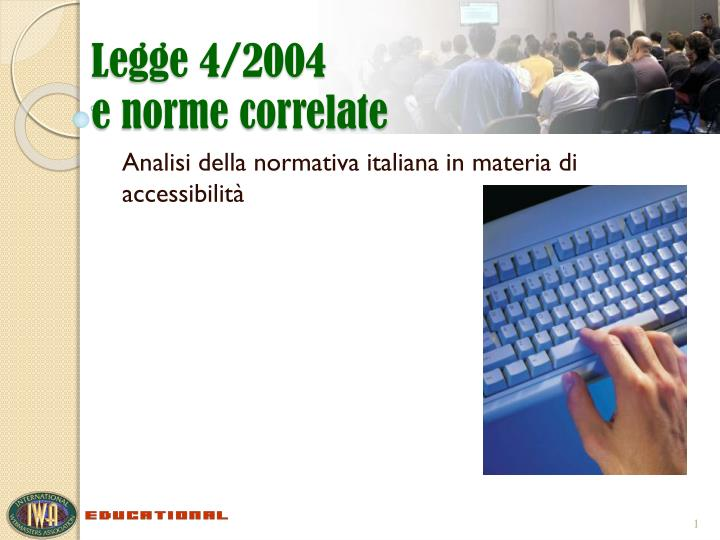 Legge 4 2004 e norme correlate