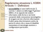 regolamento attuazione l 4 2004 articolo 1 definizioni