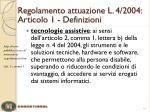 regolamento attuazione l 4 2004 articolo 1 definizioni1