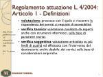 regolamento attuazione l 4 2004 articolo 1 definizioni2