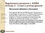 regolamento attuazione l 4 2004 articolo 2 criteri e principi generali2