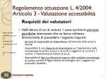 regolamento attuazione l 4 2004 articolo 3 valutazione accessibilit1