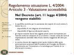 regolamento attuazione l 4 2004 articolo 3 valutazione accessibilit5