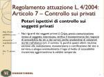 regolamento attuazione l 4 2004 articolo 7 controllo sui privati