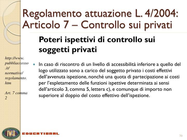 Regolamento attuazione L.