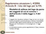 regolamento attuazione l 4 2004 articolo 8 uso del logo per le p a