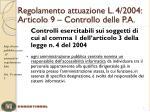 regolamento attuazione l 4 2004 articolo 9 controllo delle p a