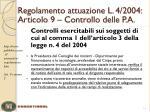 regolamento attuazione l 4 2004 articolo 9 controllo delle p a2
