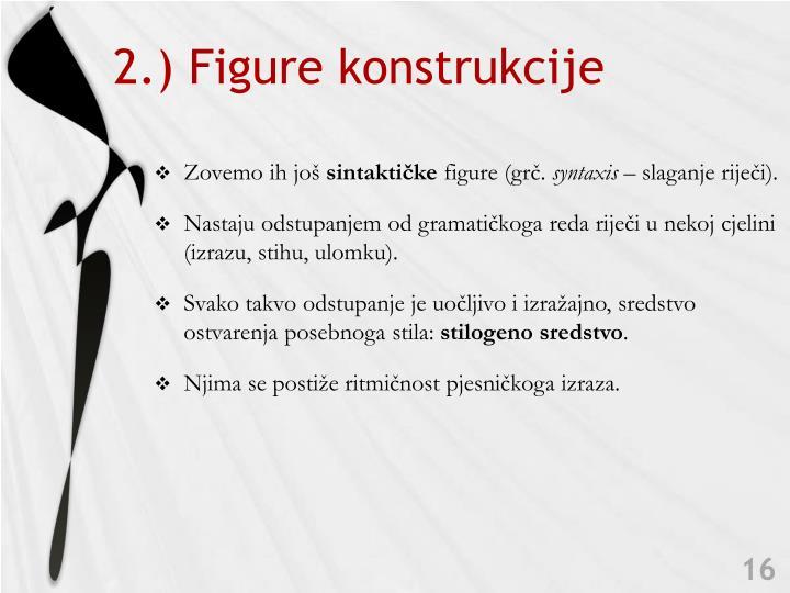 2.) Figure konstrukcije