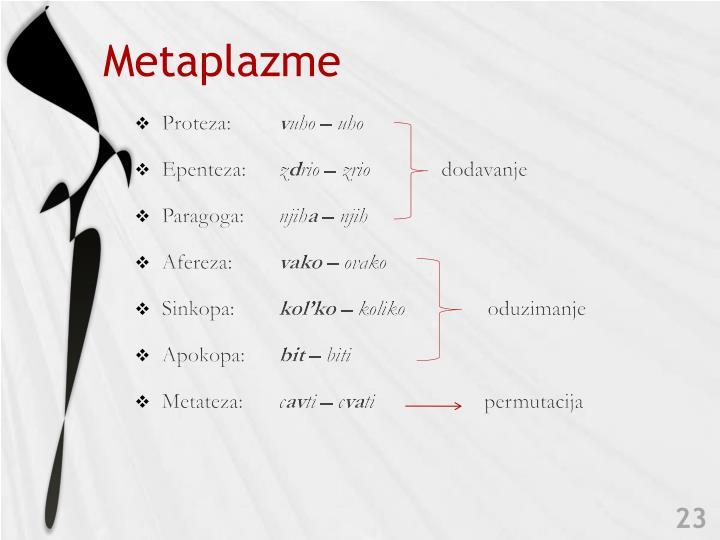 Metaplazme