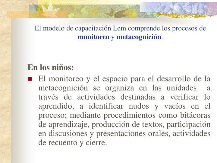 El modelo de capacitación Lem comprende los procesos de