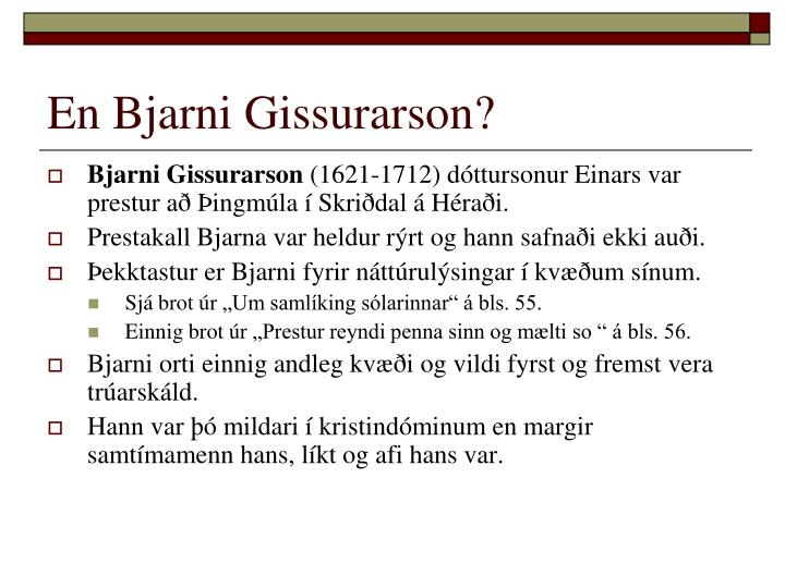 En Bjarni Gissurarson?