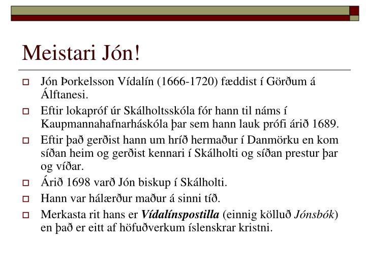 Meistari Jón!