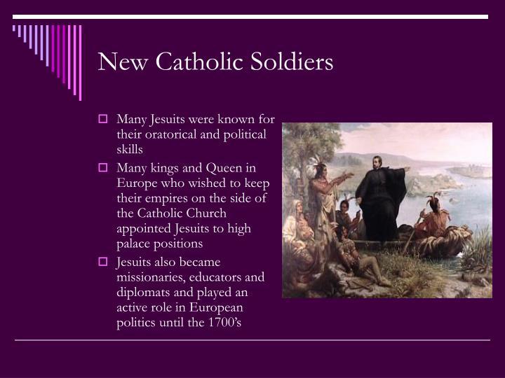 New Catholic Soldiers