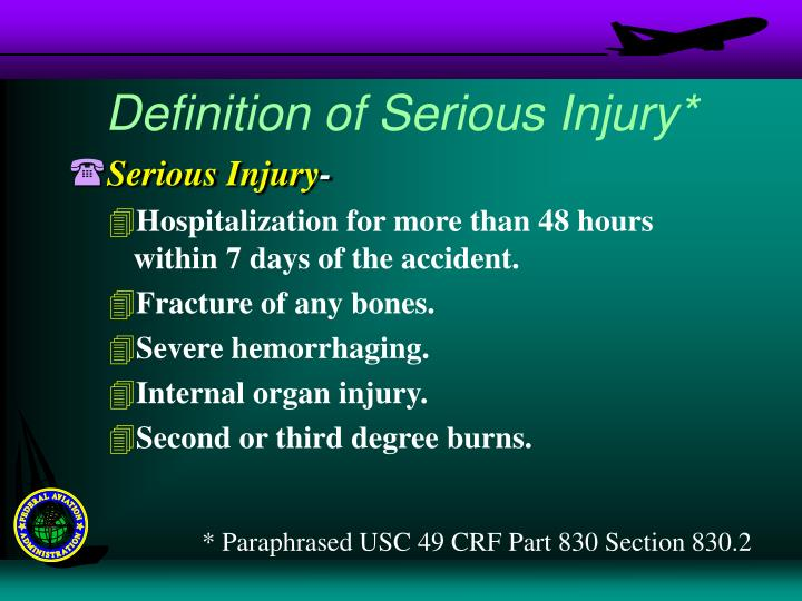 Definition of Serious Injury*