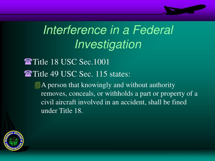 Interference in a Federal Investigation