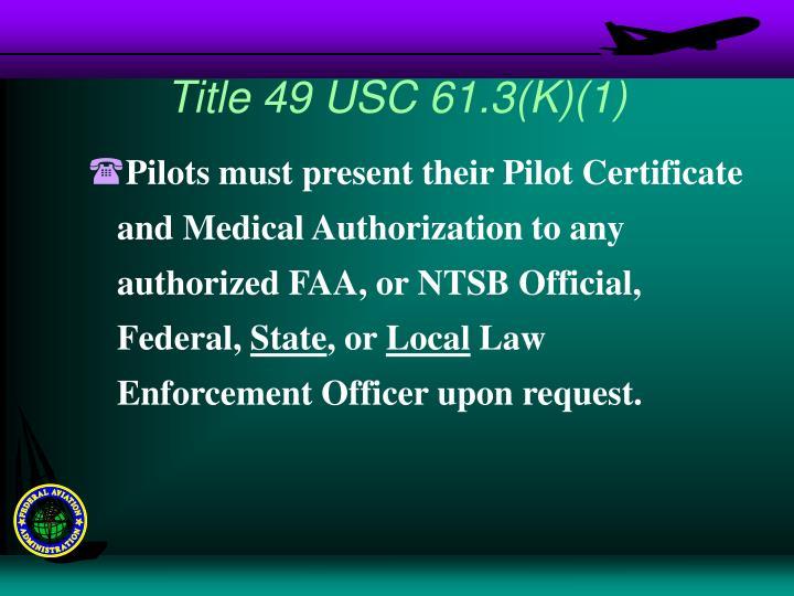 Title 49 USC 61.3(K)(1)