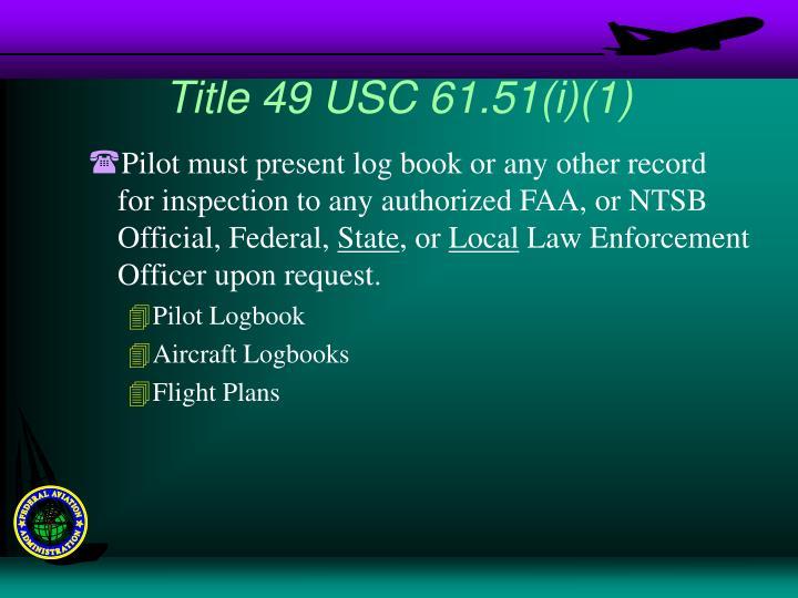 Title 49 USC 61.51(i)(1)