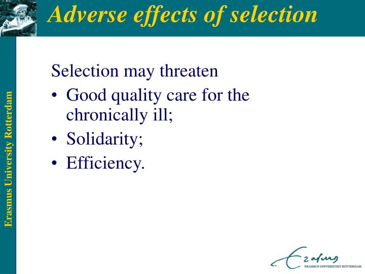Adverse effects of selection