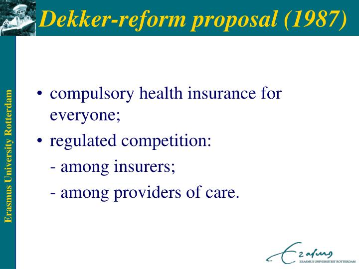 Dekker-reform proposal (1987)