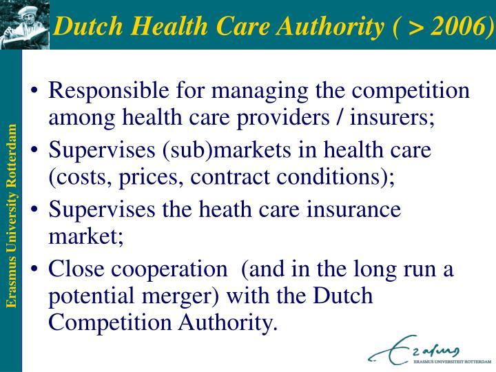 Dutch Health Care Authority ( > 2006)