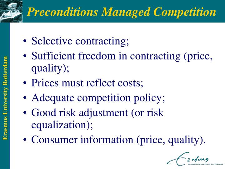 Preconditions Managed Competition