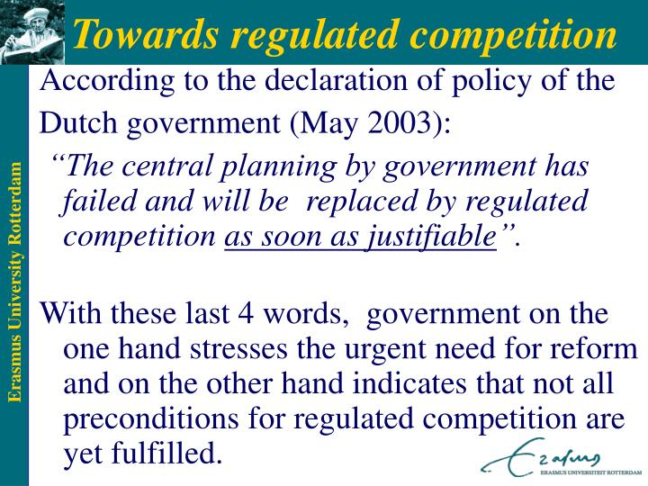 Towards regulated competition