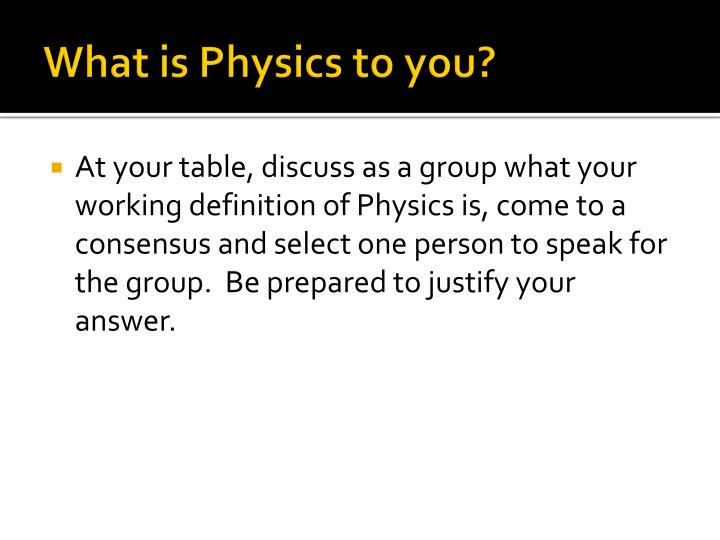What is Physics to you?