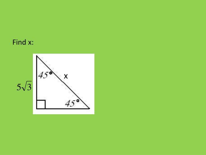 Find x: