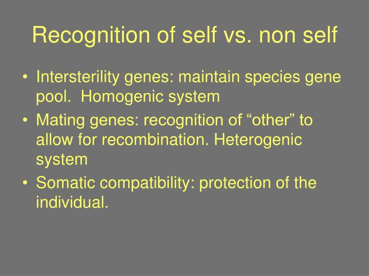 Recognition of self vs. non self