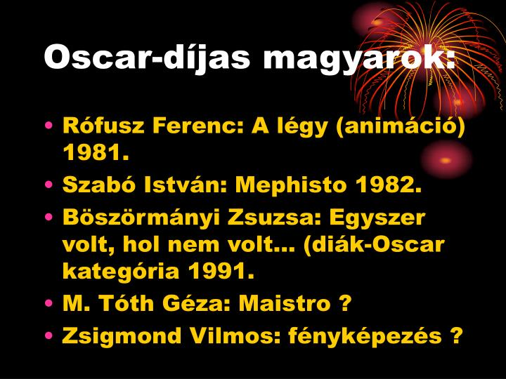 Oscar-díjas magyarok: