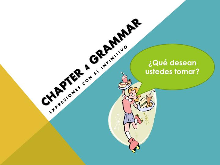 Chapter 4 grammar