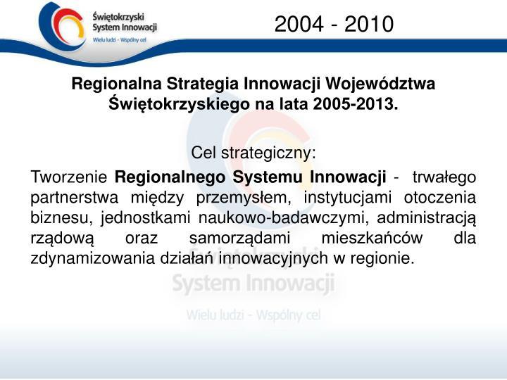 2004 - 2010