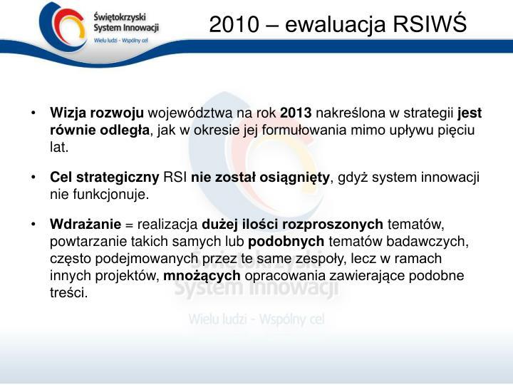 2010 – ewaluacja RSIWŚ
