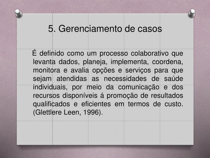 5. Gerenciamento