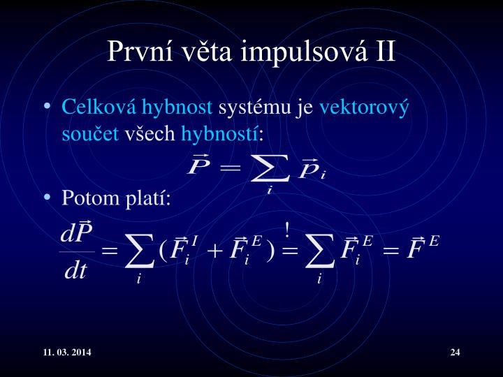 První věta impulsová II