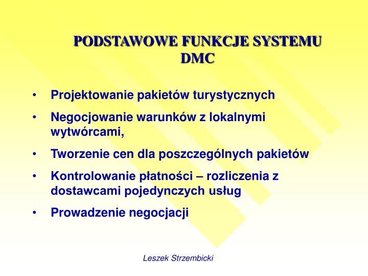 PODSTAWOWE FUNKCJE SYSTEMU DMC