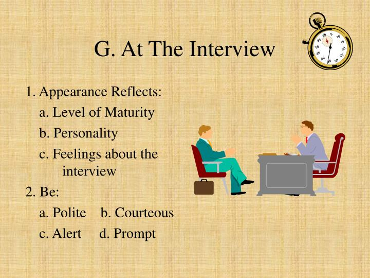 G. At The Interview