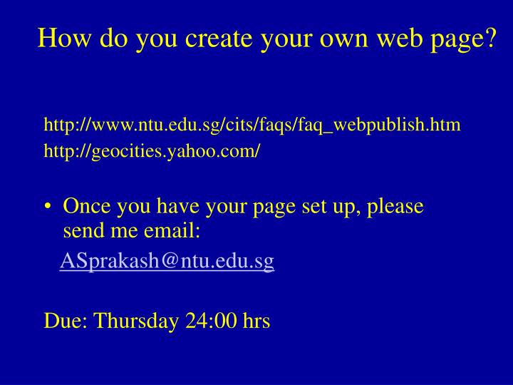 How do you create your own web page?