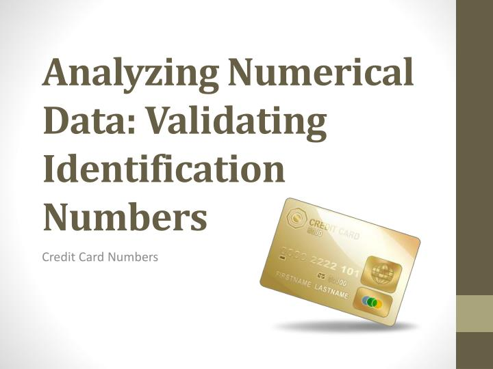 Analyzing numerical data validating identification numbers
