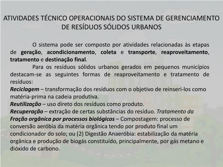 ATIVIDADES TÉCNICO OPERACIONAIS DO SISTEMA DE GERENCIAMENTO DE RESÍDUOS SÓLIDOS URBANOS