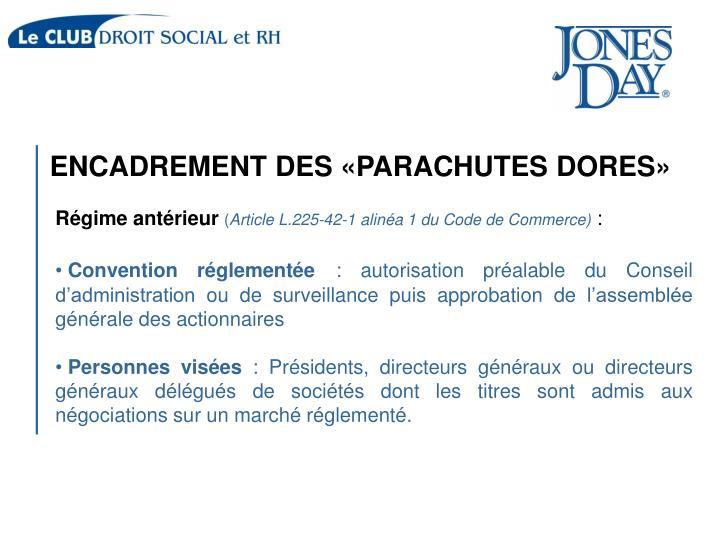ENCADREMENT DES «PARACHUTES DORES»