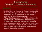 arteriosclerosis greek word for hardening of the arteries